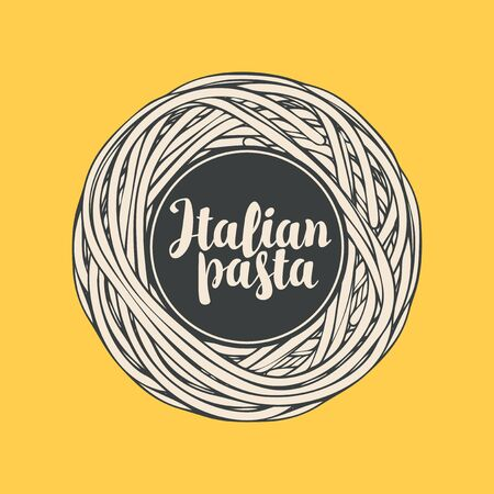 Italian pasta in the form of a nest. Decorative vector banner or menu for a restaurant with delicious spaghetti laid out in a circle and calligraphic inscription Italian pasta on the yellow background