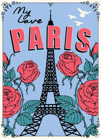 French postcard or banner with the famous Eiffel Tower, roses and pigeons on the blue background. Vector flat illustration with words Paris my love