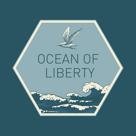 Hand-drawn illustration in the form of a hexagon with waves, seagulls in the sky and the inscription Ocean of liberty. Vector illustration with sea or ocean storm waves in retro style