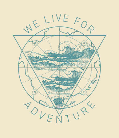 Hand-drawn illustration with an old map and a triangle with waves in retro style. World oceans day. Vector banner on the theme of adventure, travel and discovery with inscription We live for adventure 向量圖像