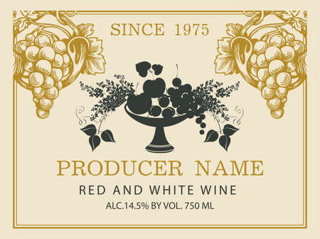 Wine label for red and white wine with with a bowl of fruit, berries, lilac and hand-drawn bunches of grapes. Vector label in retro style on the old paper background.