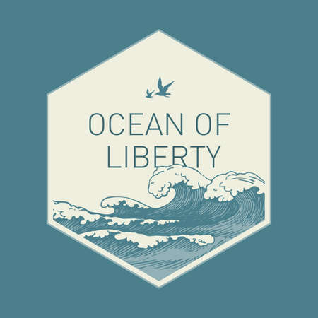 Hand-drawn illustration in the shape of a hexagon with waves, seagulls in the sky and the words Ocean of liberty. Vector illustration in retro style with sea or ocean stormy waves