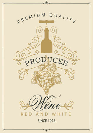 Wine label with a bunch of grapes, bottle with corkscrew and inscriptions in retro style. Vector hand-drawn label with curlicues on a light background