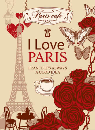 French postcard or banner with the famous Eiffel Tower, Parisian street cafe, red roses and butterflies on an old paper background. Romantic vector illustration with words I love Paris Ilustração