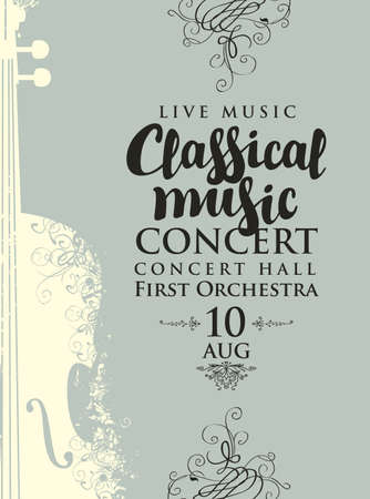 Poster for a concert of classical music in vintage style. Vector banner, flyer, invitation, ticket or advertising placard with the abstract violin and curlicues on the gray background
