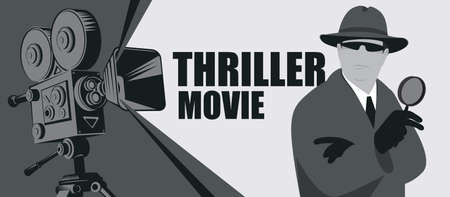 Black and white movie poster for Thriller films. Vector banner, flyer or ticket with an old movie projector and a detective in a hat with a magnifying glass in his hand close-up Ilustração