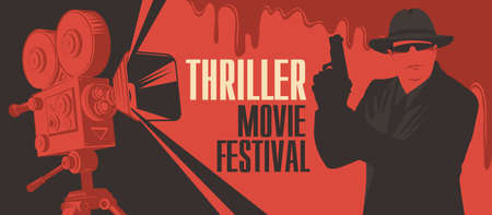 Movie poster for Thriller films. Vector banner, flyer or ticket with old movie projector and a special agent in a hat, black glasses with a gun in his hands on a red backdrop with creepy bloody drips Ilustração