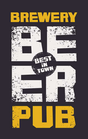 Banner for best in town beer pub, brewery. Vector illustration with inscriptions on the black background in a grunge style Çizim