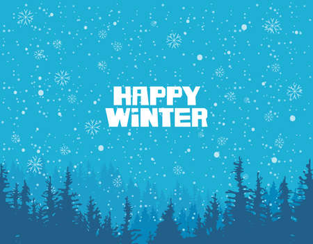 Vector winter banner in blue colors with words Happy Winter. Winter landscape with silhouettes of fir trees or pine trees on the background of blue sky with snowflakes