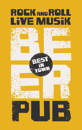 Banner for best in town beer pub with live rock-n-roll music. Vector illustration with inscriptions on a yellow background in a grunge style