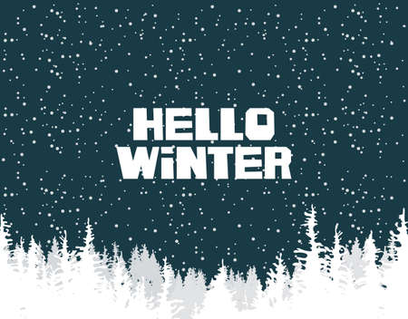 Vector winter banner with words Hello Winter. Winter scenic landscape with snowfall and white silhouettes of fir trees or pine trees on the background of dark blue sky with snowflakes