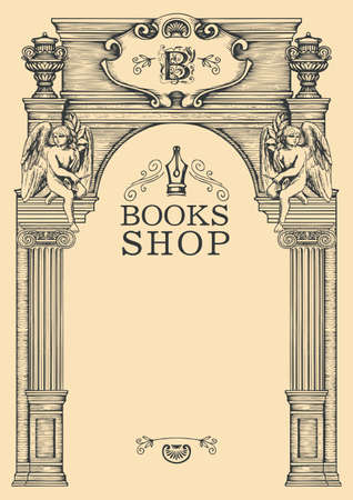 Banner for books shop with place for text in a hand-drawn artistic framing. Vintage vector background or frame on a literary theme in the form of an architectural facade of an old building with angels