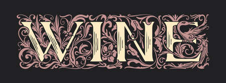 The word Wine. Vintage lettering in ornate hand-drawn initial letters. Wine logo symbol luxury design. Beautiful regal inscription on black background. Suitable for label, banner, logo, emblem