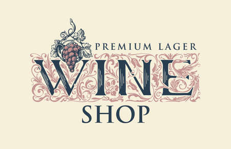 Vector banner or label for wine shop with hand-drawn ornate inscription and a bunch of grapes in vintage style.