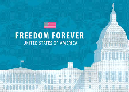 Vector banner or card with the words Freedom forever and image of the US Capitol building in Washington, DC. The Western facade of the Capitol. Retro-style illustration of the American landmark