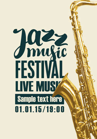 Vector poster for a jazz festival of live music with a golden saxophone and black inscriptions on a light background. Music banner, flyer, invitation, ticket in retro style