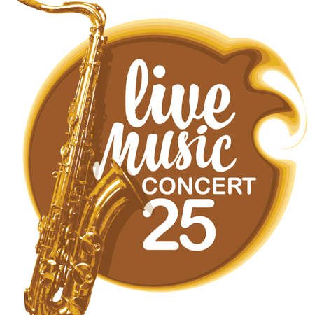 Vector poster for live music concert with a golden saxophone and calligraphic inscription. Suitable for flyer, invitation, card, brochure, cover, advertising banner
