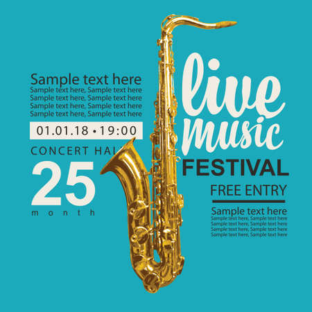 Vector poster for a live music festival with a golden saxophone, inscriptions and place for text on a turquoise background. Advertising banner, flyer, cover, invitation or ticket in retro style