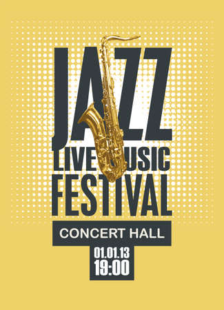 Vector poster for a jazz festival of live music with a golden saxophone in retro style on a yellow background. Suitable for advertising banner, flyer, invitation, ticket