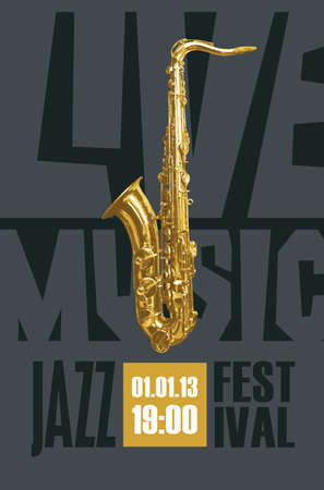 Vector poster or banner for a jazz live music festival with a golden saxophone on a black background. Suitable for advertising flyer, invitation, ticket, cover