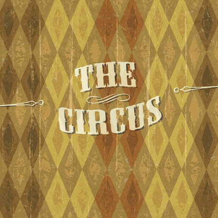 circus poster: Diamond patterned circus background with the design of The Circus header. Illustration