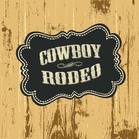 Grunge background with wild west styled label. Vector