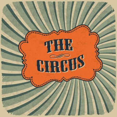circo: Tarjeta clásica del circo. Estilo vintage, retro, colores, EPS10