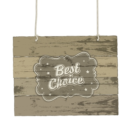 Wooden sign with vintage label  Vector