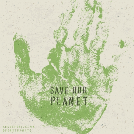 Save our planet poster with hand print image and stencil alphabet. Vector, EPS10 Vector