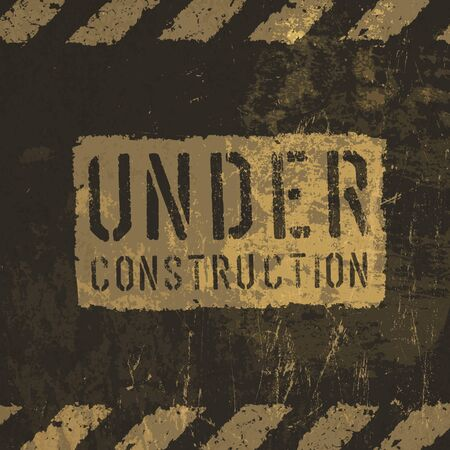 Grunge under construction illustration.   Vector