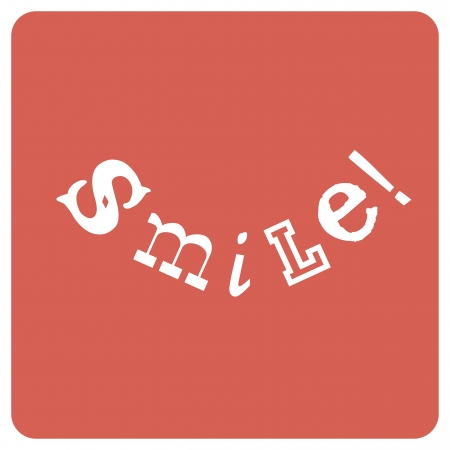 smile: Smile! Positive emotions concept, vector