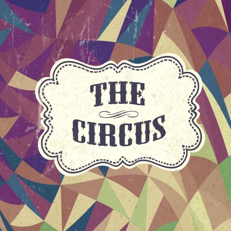 Retro circus background. Vector