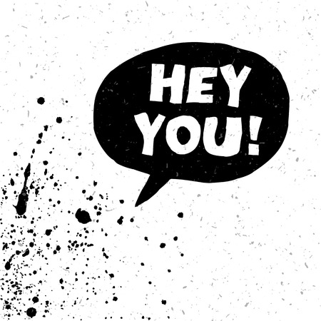 Hey You! Exclamation Words Vector Illustration. Black And White Version Ilustrace