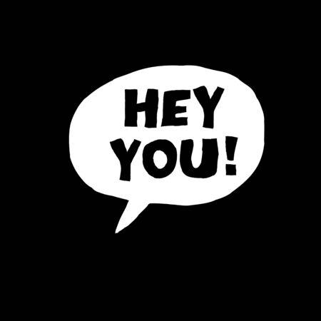hey: Hey You! Exclamation