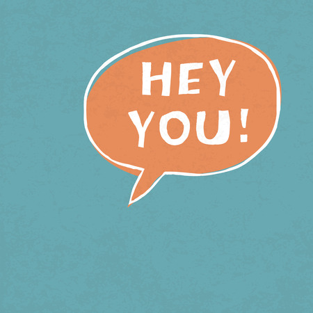 hey: Hey You! Exclamation Words Vector Illustration