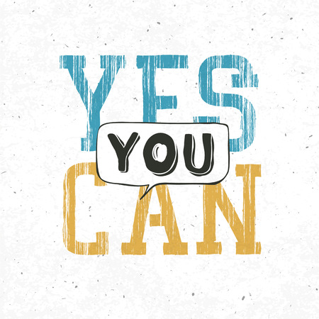 can yes you can: Yes you can typography background. With textured background, vector