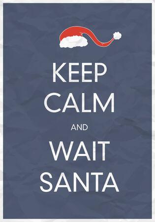 calm: Keep Calm And Wait Santa Illustration