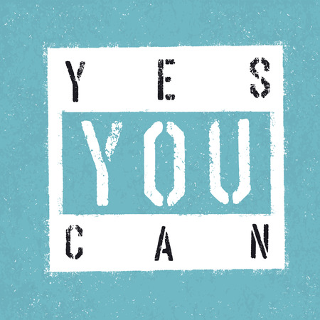 can yes you can: Yes you can poster With textured background