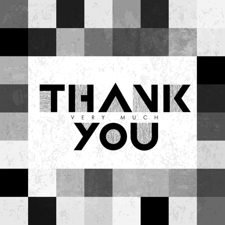 thank you very much: Thank you very much lettering on monochrome tiles. With grunge layers