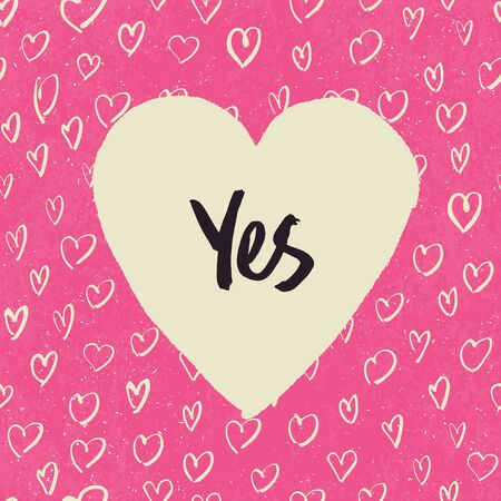 assent: Yes. Handwritten letters in heart shape. On hearts pattern. Pink textured grunge background