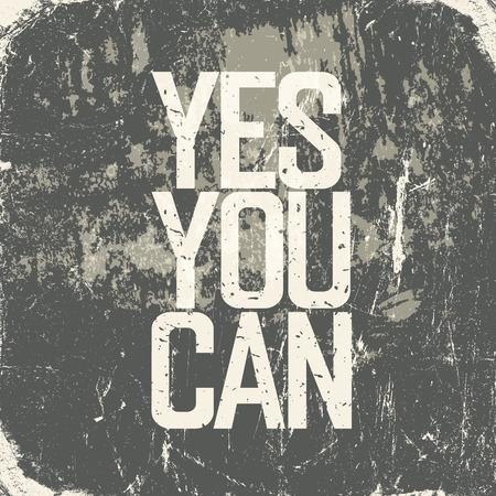 「はい、できます」のレタリングと動機付けのポスター。グランジ スタイル