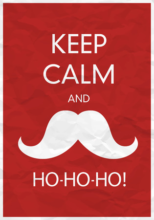 ho: Keep Calm And Ho-Ho-Ho!
