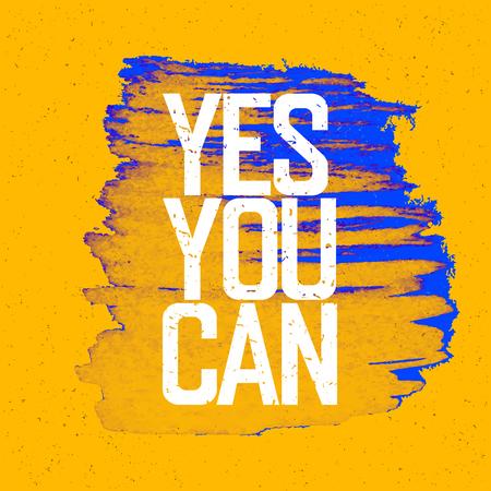 """you can: Cartel de motivación con las letras """"Sí puedes"""". En amarilla textura de papel."""