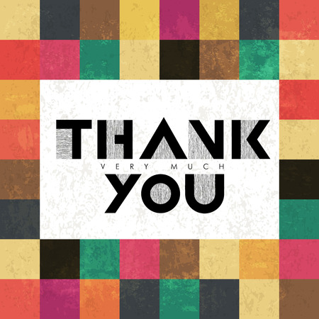 thanks: Thank you very much lettering on colorful tiles. With grunge layers