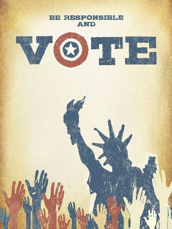 responsibility survey: Be responsible and Vote! On USA map. Vintage patriotic poster to encourage voting in elections. Retro styled, aged layers can be easy removed. Illustration