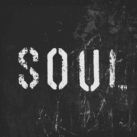 the soul: Soul in stencil letters on a grunge black background