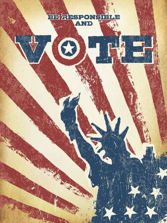 Be responsible and Vote! On USA map. Vintage patriotic poster to encourage voting in elections. Retro styled, aged layers can be easy removed. Illustration