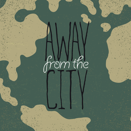 away travel: Hand drawn exploration quote. Away from the city. Illustration