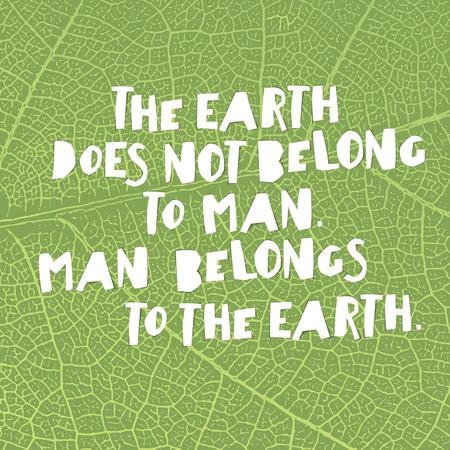 Dia De La Tierra Citas De Inspiracion La Tierra No Pertenece Al