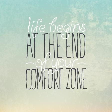 """Motieven grunge poster of postkaart citaat """"Het leven begint aan het eind van je comfort zone"""""""